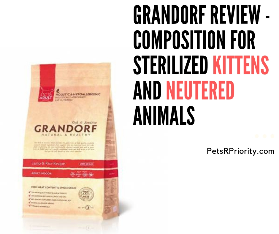 Grandorf Review - Composition For Sterilized Kittens and Neutered Animals